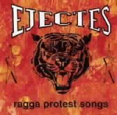 Éjectés - Ragga Protest Songs