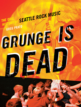 Greg Prato - Grunge is Dead