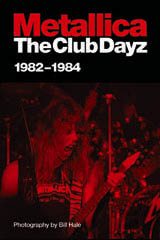 Metallica - The Club Dayz 1982-1984
